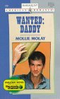 Wanted: Daddy by Mollie Molay