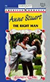 Anne Stuart: Right Man (Gowns Of White) (Harlequin American Romance)