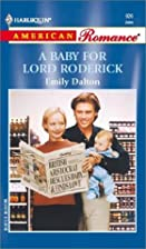 A Baby for Lord Roderick by Emily Dalton