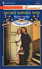 Secret Service Dad by Mollie Molay