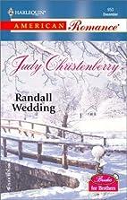 Randall Wedding by Judy Christenberry
