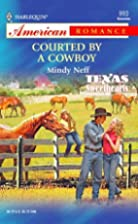 Courted by a Cowboy by Mindy Neff