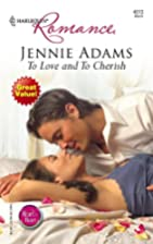 To Love and To Cherish by Jennie Adams