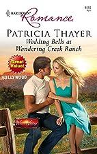Wedding Bells at Wandering Creek Ranch by…