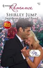 Sweetheart Lost and Found by Shirley Jump