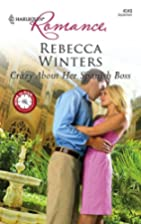 Crazy About Her Spanish Boss by Rebecca…