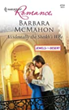 Accidentally the Sheikh's Wife by Barbara…