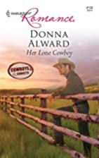 Her Lone Cowboy (Harlequin Romance) by Donna…
