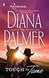 Palmer, Diana: Tough to Tame (Harlequin Romance)