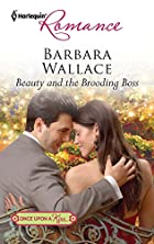 Beauty and the Brooding Boss by Barbara…