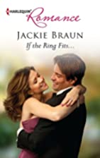 If the Ring Fits... by Jackie Braun