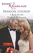 A Bride for the Maverick Millionaire…