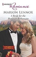 A Bride for the Maverick Millionaire…