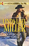 Miller, Linda Lael: Glory, Glory: Snowbound with the Bodyguard (Harlequin Bestselling Author)