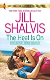 Shalvis, Jill: The Heat Is On: Blame It on the Bikini (Harlequin Bestselling Author)