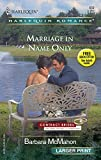 Barbara McMahon: Marriage In Name Only: Contact Brides (Harlequin Large Print (Numbered Paperback))