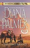 Palmer, Diana: NELSON'S BRAND: NELSON'S BRAND/LONETREE RANCHERS: COLT