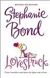 Bond, Stephanie: Lovestruck