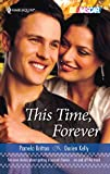 Britton, Pamela: This Time, Forever: Over the TopTalk to Me (Harlequin NASCAR)