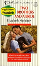 Two Brothers and a Bride by Elizabeth…