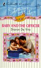 Baby and the Officer by Sharon DeVita
