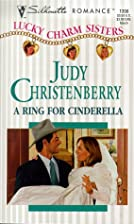 Ring for Cinderella by Judy Christenberry