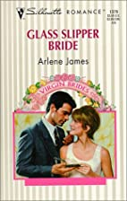 Glass Slipper Bride by Arlene James