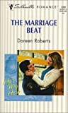 Doreen Roberts: Marriage Beat (He's My Hero) (Silhouette Romance, 1380)