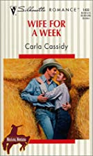 Wife for a Week by Cassidy