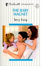 The Baby Magnet by Terry Essig