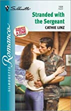 Stranded with the Sergeant by Cathie Linz