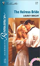 The Heiress Bride by Laurey Bright
