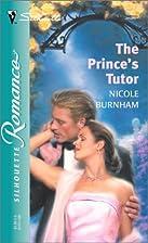 The Prince's Tutor by Nicole Burnham