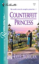 Counterfeit Princess (Catching The Crown) by…