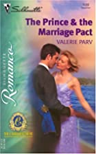 The Prince & The Marriage Pact (Silhouette…