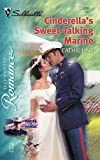 Cathie Linz: Cinderella's Sweet-Talking Marine: Men of Honor (Silhouette Romance)