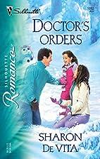 Doctor's Orders by Sharon De Vita