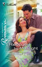 Rescued By Mr. Right by Shirley Jump