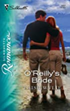 O'Reilly's Bride (Silhouette Romance) by…