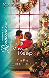 Colter, Cara: A Vow to Keep