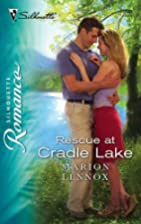 Rescue at Cradle Lake by Marion Lennox