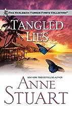 Tangled Lies by Anne Stuart