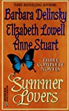 Barbara Delinsky: Summer Lovers: First, Best and Only / Granite Man / Chain of Love