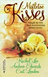 Rachel Lee: Mistletoe Kisses (By Request): An Officer and a Gentleman/ The Magic of Christmas/ The Pendragon Virus