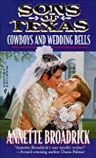 Cowboys and Wedding Bells (Marriage Texas…