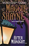 Shayne, Maggie: After Midnight...