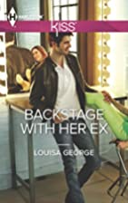 Backstage with Her Ex by Louisa George