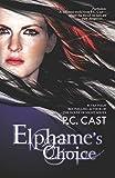 Cast, P.C.: Elphame's Choice (Harlequin Teen)