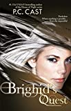 Cast, P.C.: Brighid's Quest (Harlequin Teen)
