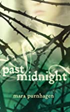 Past Midnight (Harlequin Teen) by Mara…